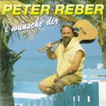 Peter Reber - I Wünsche Dir