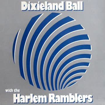 Harlem Ramblers - Dixieland Ball With