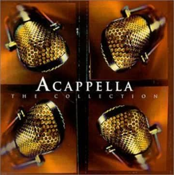 Acappella - The Collection