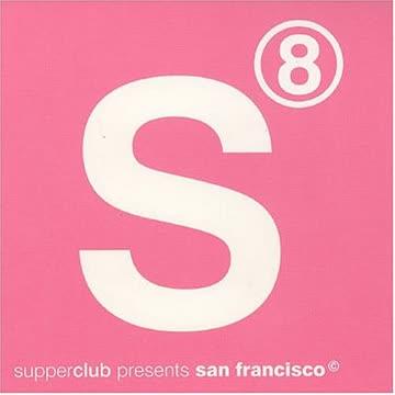 Various - Supperclub Pres.San Francisco