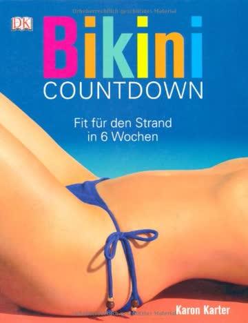 Bikini-Countdown: Fit für den Strand in 6 Wochen