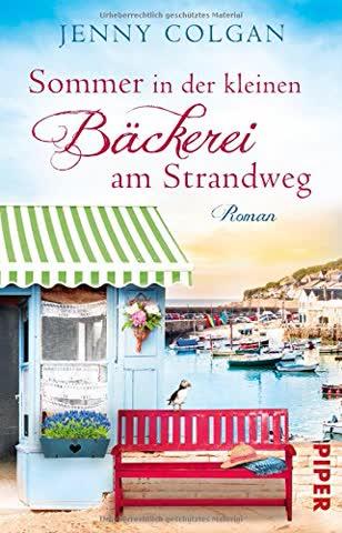 Sommer in der kleinen Bäckerei am Strandweg: Roman (Die kleine Bäckerei am Strandweg, Band 2)