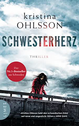 Schwesterherz: Thriller (Martin Benner, Band 1)