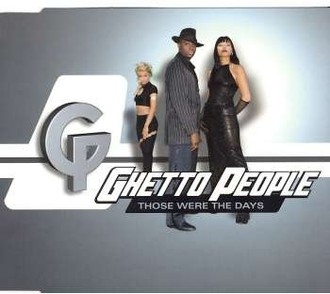 Ghetto People - Those Were the Days