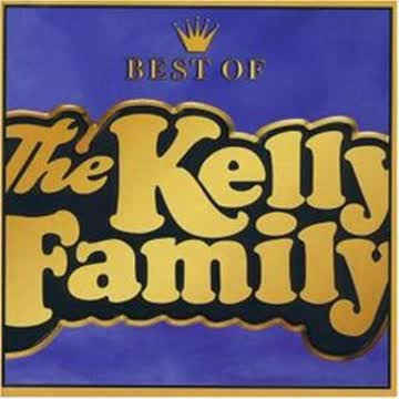 the Kelly Family - Best of