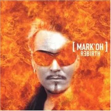 Mark'Oh - Rebirth