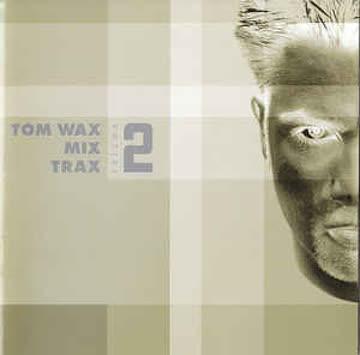 Various Artists - Tom Wax Mix Trax Vol.2