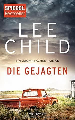 Die Gejagten: Ein Jack-Reacher-Roman (Die-Jack-Reacher-Romane, Band 18)
