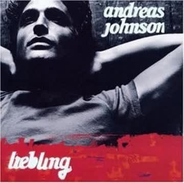 Andreas Johnson - Liebling