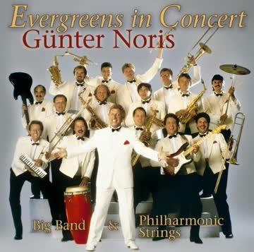 G?Nter Noris - Evergreens in Concert