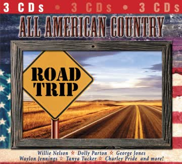 All American Country Road Trip - All American Country Road Trip