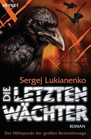 Die letzten Wächter: Roman (Die Wächter-Romane, Band 6)