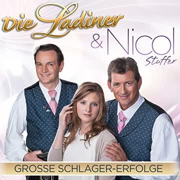 Die Ladiner & Nicol Stuffer - Grosse Schlager-Erfolge - Das neue Duett-Album