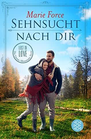 Sehnsucht nach dir: Lost in Love (Die Green-Mountain-Serie 5)