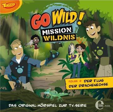 Go Wild! Mission Wildnis, Folge 002 - Der Flug der Drachenechse