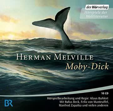Moby-Dick oder Der Wal (Klassiker der Kinderliteratur, Band 13)