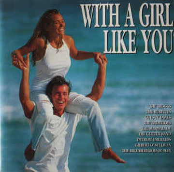 Various - With a Girl Like You