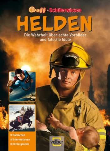 Helden 2009: Die Wahrheit über echte Vorbilder und falsche Idole