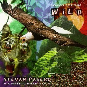 Stevan Pasero - Songs for the Wild