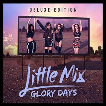 Little Mix - Glory Days (CD/DVD Deluxe Edition)