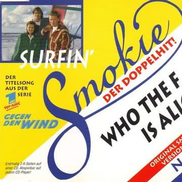 Smokie - Who the F...Is Alice?/Surfin'