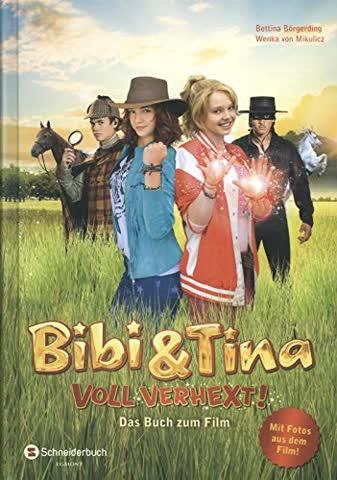 Bibi & Tina - Voll verhext!. Das Buch zum Film 2