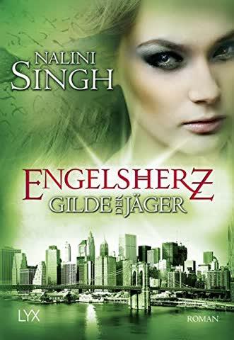 Gilde der Jäger - Engelsherz (Elena-Deveraux-Serie, Band 9)