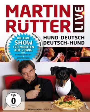 Martin Rütter Live: Hund-Deutsch / Deutsch-Hund