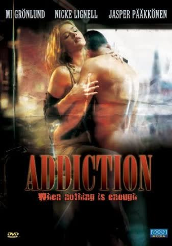 Addiction - When Nothing Is Enough