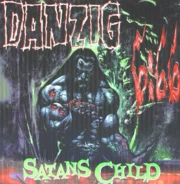 Danzig - 6:66 - Satan's Child
