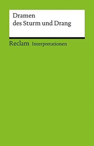 Interpretationen: Dramen des Sturm und Drang: 6 Beiträge (Reclams Universal-Bibliothek)