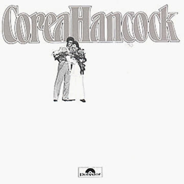 Chick Corea - An Evening With Chick Corea and Herbie Hancock