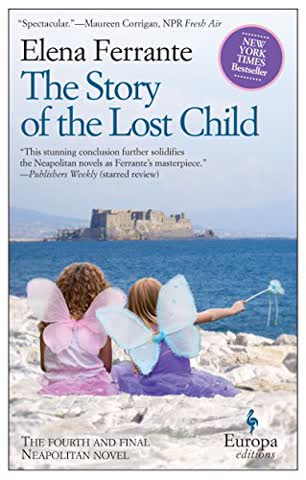 The Story of the Lost Child (Book 4 of the Neapolitan Novels)