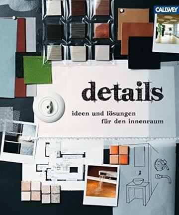 Details: Ideen und Lösungen für den Innenraum