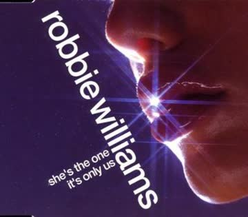 Robbie Williams - She's One / It's Only Us