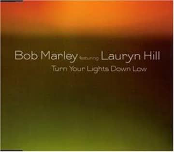 Bob Marley & Lauryn Hill - Turn the Lights Down Low
