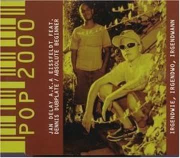 Jan Delay a.K.a. Eissfeldt feat. Dennis Dubplate / Absolute Beginner - Irgendwie, Irgendwo, Irgendwann