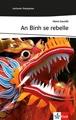 An Binh se rebelle: Französische Lektüre für das 3. Lernjahr. Mit Annotationen (Lectures françaises)