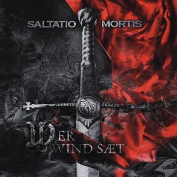 Saltatio Mortis - Wer Wind Saet
