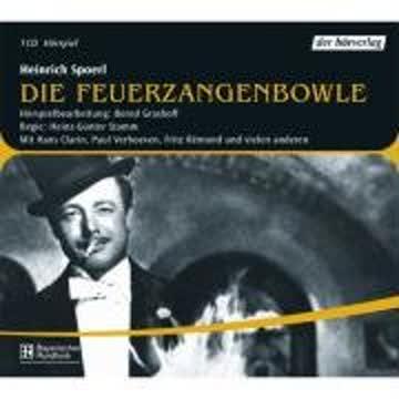 Die Feuerzangenbowle. Hörspiel. CD