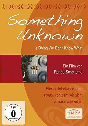 SOMETHING UNKNOWN IS DOING WE DON'T KNOW WHAT [Etwas Unbekanntes tut etwas, von dem wir nicht wissen, was es ist]