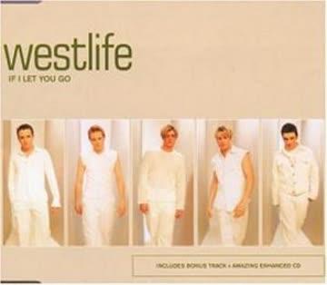 Westlife - If I Let You Go/Intl.Version