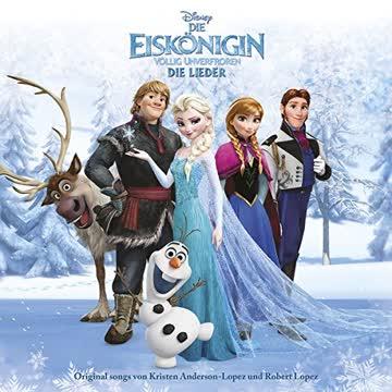 Kristen Anderson-Lopez - Die Eiskönigin - Völlig Unverfroren - Die Lieder (Frozen)