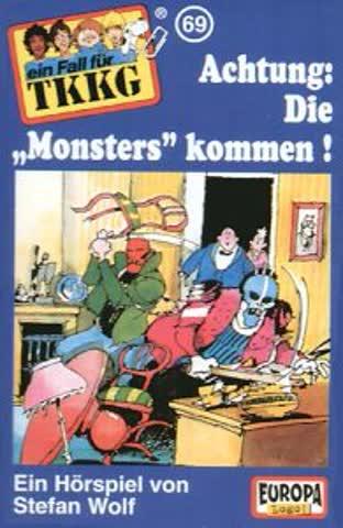 """Ein Fall für TKKG, Fall 069 - Achtung: Die """"Monsters"""" kommen!"""