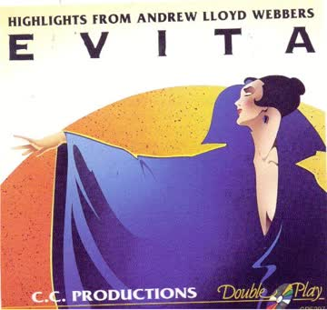 Andrew Lloyd Webbers - Evita (Highlights)