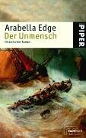 Der Unmensch: Historischer Roman