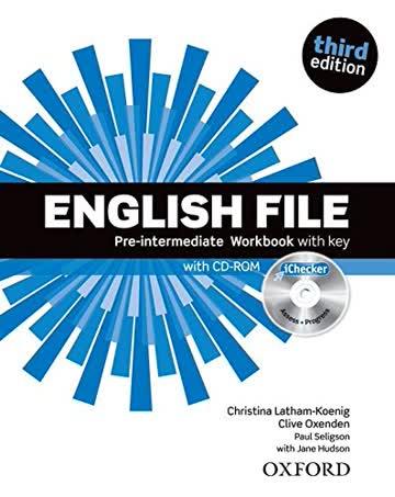 English File Pre-Intermediate Workbook with key + iChecker CD-ROM: Third Edition (2012) (English File Third Edition)