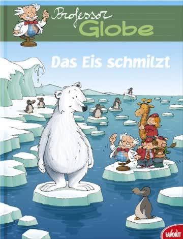 Professor Globe: Das Eis schmilzt