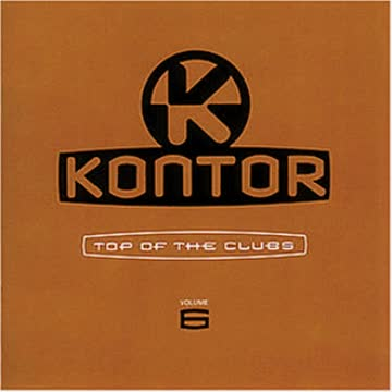 Various - Kontor - Top of the Clubs Vol. 6