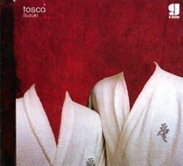 Tosca - Suzuki [DIGIPACK]